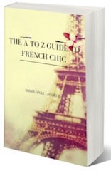 A to Z Guide to French Chic, Ebook by Marie-Anne Lecoeur