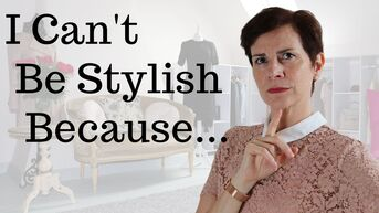 I can't be stylish! Top 6 Excuses Women Have to Dress Frumpily, video by Marie-Anne Lecoeur