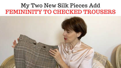 9db012f25a1 Video - A Touch of Silk - How to Add Femininity to Checked Trousers
